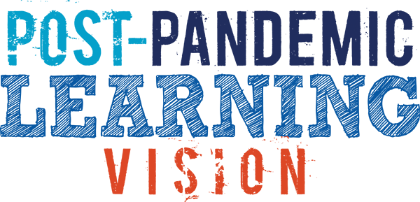Post-Pandemic Learning Vision