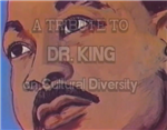 A Tribute to Rev./Dr. Martin Luther King Jr on Cultural Diversity