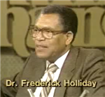 Dr. Fredrick Holliday interview - 8/15/1983
