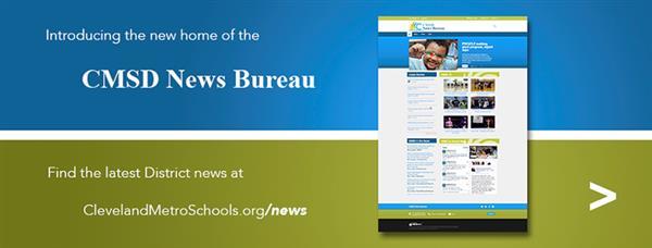 CMSD News Bureau