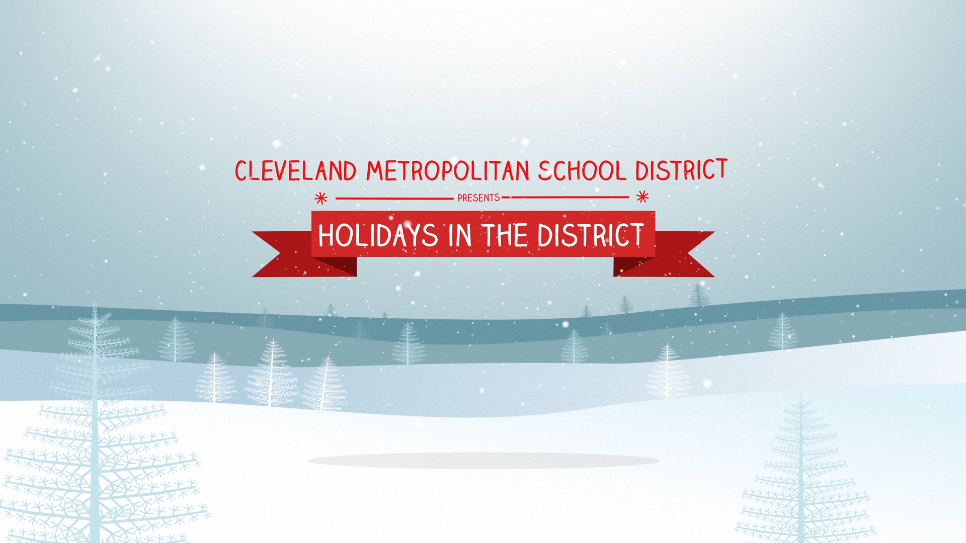 CMSD News - 2017 Holiday Special