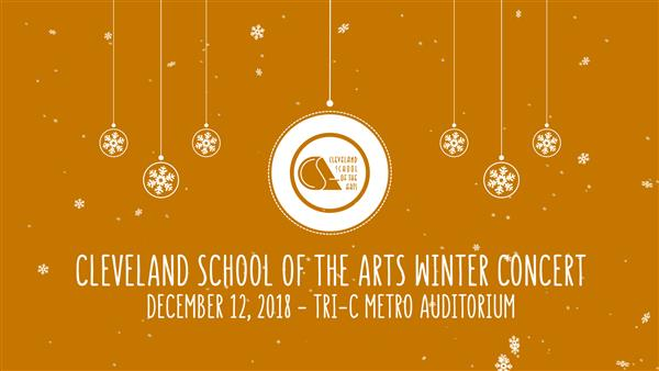 Cleveland School of the Arts Winter Concert 2018