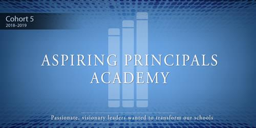 Aspiring Principals Academy recruits new class
