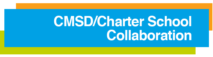 CMSD/Charter School Collaboration
