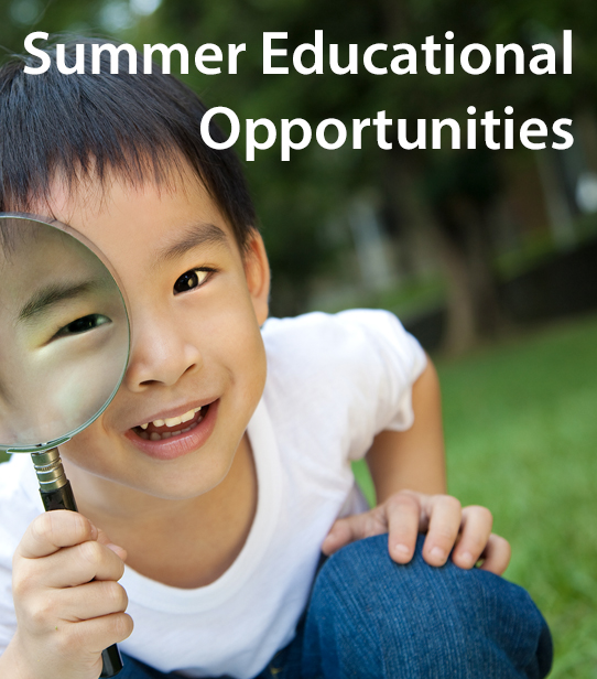 Summer Educational Opportunities